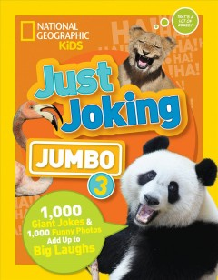 Just Joking Jumbo : 1,000 Giant Jokes & 1,000 Funny Photos Add Up to Big Laughs