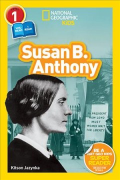 National geographic readers : Susan B. Anthony
