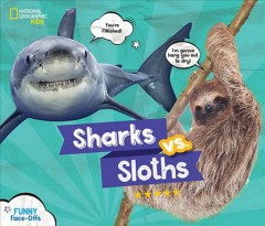 Sharks vs. sloths