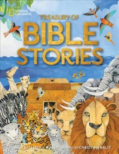 Treasury of Bible Stories : Prophecy and Peril, Exile and Forgiveness
