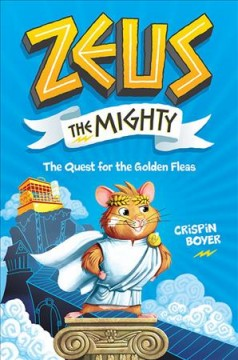 Zeus the Mighty : The Quest for the Golden Fleas