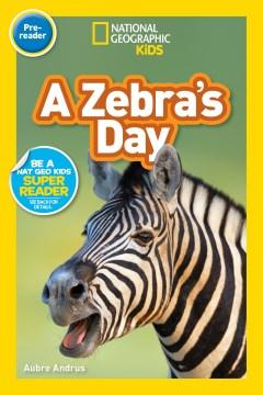 A zebra's day