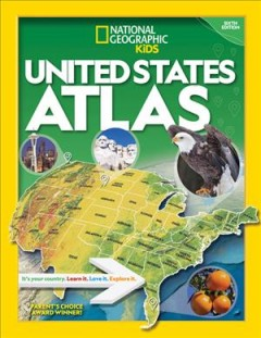 National Geographic Kids United States Atlas 2020