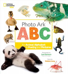 Photo Ark ABC : An Animal Alphabet in Poetry and Pictures