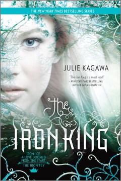 The iron king Julie Kagawa.
