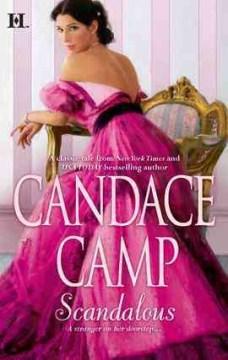Scandalous Candace Camp.