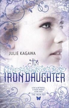 The iron daughter Julie Kagawa.