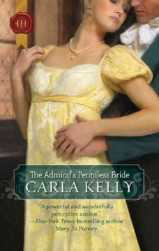 The admiral's penniless bride Carla Kelly.