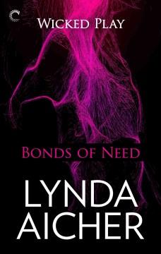 Bonds of need Lynda Aicher.