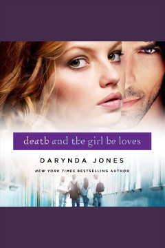 Death and the girl he loves [electronic resource] / Darynda Jones.