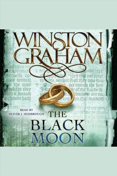 The black moon [electronic resource] / Winston Graham.