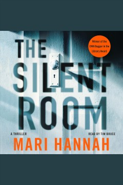 The silent room : a thriller [electronic resource] / Mari Hannah.