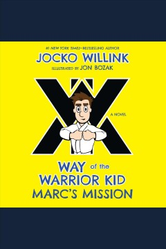 Marc's mission [electronic resource] / Jocko Willink.
