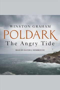 The angry tide [electronic resource] : a novel of Cornwall, 1798-1799 / Winston Graham.