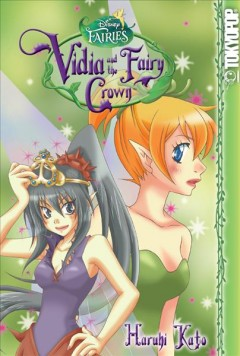 Disney Manga: Fairies - Vidia and the Fairy Crown, 1