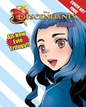 Disney Manga - Descendants - Evie's Wicked Runway 3
