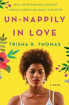 Un-nappily in love Trisha R. Thomas.