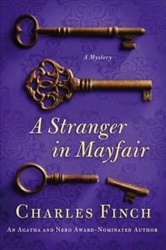 A stranger in Mayfair Charles Finch.
