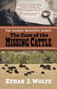 The Illinois Detective Agency : The Case of the Missing Cattle