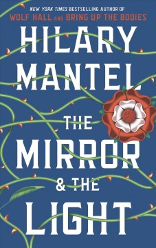 The mirror & the light / Hilary Mantel.