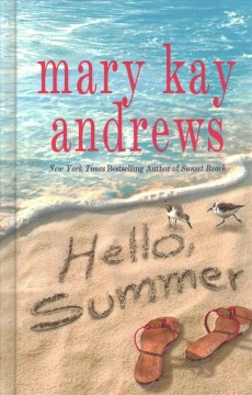 Hello, summer / Mary Kay Andrews.