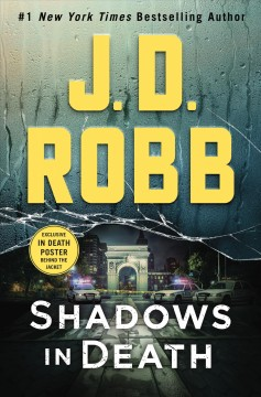 Shadows in death / J. D. Robb.