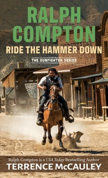 Ride the hammer down / Terrence McCauley.