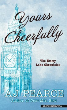 Yours cheerfully / AJ Pearce.