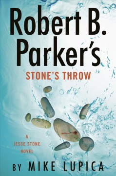 Robert B. Parker's Stone's throw / Mike Lupica.