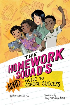 The homework squad's ADHD guide to school success