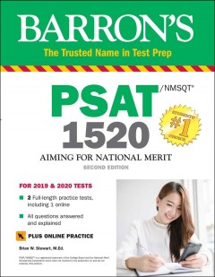 Barron's PSAT/NMSQT 1520 : aiming for National Merit / Brian W. Stewart, M.Ed., President, BWS Education Consulting, Inc.