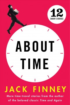 About time twelve stories / by Jack Finney.