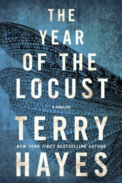 The Year of the Locust : A Thriller