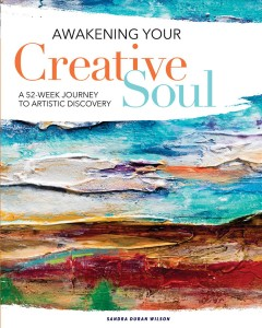 Awakening Your Creative Soul : a 52-Week Journey to Artistic Discovery