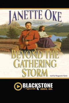 Beyond the gathering storm [electronic resource] / Janette Oke.