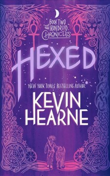 Hexed / Kevin Hearne.