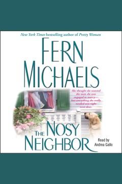 The nosy neighbor [electronic resource].
