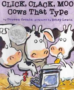Click, clack, moo : cows that type / by Doreen Cronin ; pictures by Betsy Lewin.