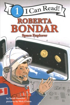 Roberta Bondar : Space Explorer