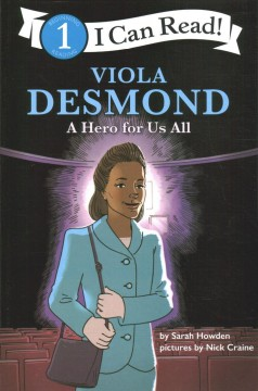 Viola Desmond : A Hero for Us All