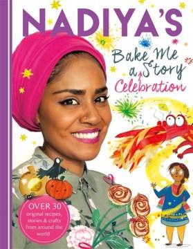 Nadiya's Bake Me a Celebration Story
