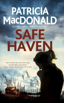 Safe haven Patricia MacDonald.