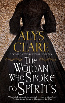 The woman who spoke to spirits Alys Clare.