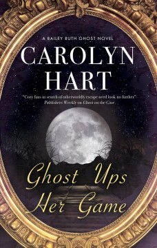 Ghost Ups Her Game Carolyn Hart.