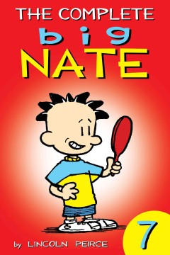 The complete Big Nate. Volume 7