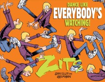 Dance like everybody's watching! / by Jerry Scott and Jim Borgman.