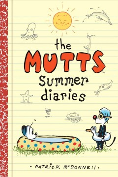 Mutts Kids 5 : The Mutts Summer Diaries