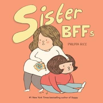 Sister BFFs Philippa Rice.