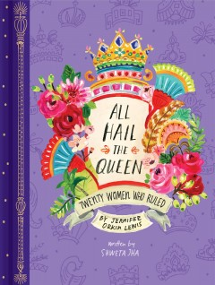 All hail the queen : twenty women who ruled