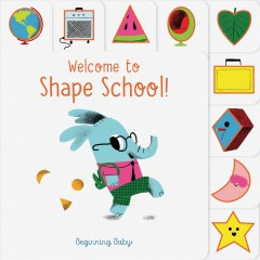 Welcome to Shape School! / Beginning Baby